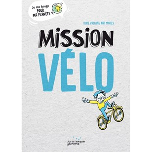 Mission Vélo - Lucie Vallon & Nat Mikles
